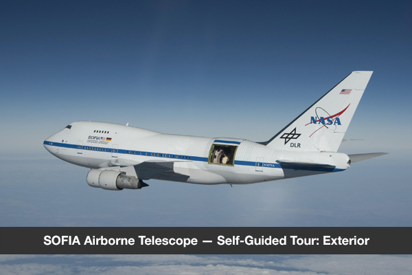 SOFIA Airborne Telescope — Self-Guided Tour: Exterior